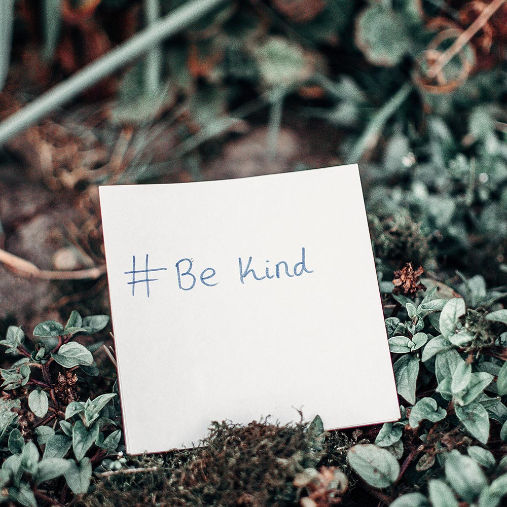 BE KIND: It does one good